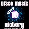 Couverture de l'album Disco Music History, Vol. 10 (From the Past Present and Future)
