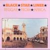Cover of the album Black Star Liner - Reggae from Africa