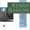 Cover of the album Kenny Barron - Live At Maybeck Recital Hall, Vol. 10