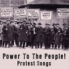 Cover of the album Power To The People - Protest Songs