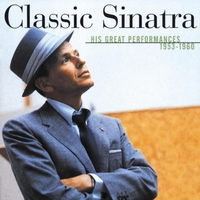 Cover of the track Classic Sinatra: His Great Performances 1953-1960
