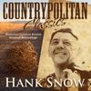 Couverture de l'album Countrypolitan Classics - Hank Snow
