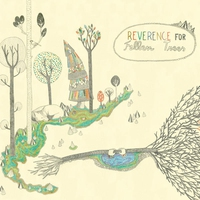 Cover of the track Reverence for Fallen Trees
