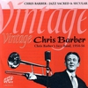 Cover of the album Vintage Chris Barber - Jazz Sacred and Secular