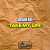 Cover of the album Take My Life - EP