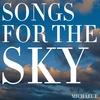 Couverture de l'album Songs For The Sky