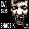 Cover of the album Eat Brains - Single