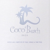 Couverture de l'album Coco Beach Ibiza, Vol. 2 (Compiled By Paul Lomax & Tom Pool)