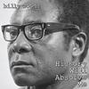 Couverture de l'album History Will Absolve Me (feat. Masai Bey, Roc Marciano, Elucid, L'Wren, Junclassic & Marq Spekt)