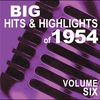 Cover of the album Big Hits & Highlights of 1954, Vol. 6