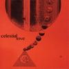 Couverture de l'album Celestial Love (Remastered 2015) [feat. June Tyson, John Gilmore, Marshall Allen & Walter Miller]