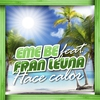 Cover of the album Hace Calor (Cuando Sale el Sol) [feat. Fran Leuna] - Single