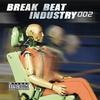 Cover of the album Break Beat Industry 001