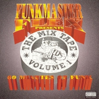 Cover of the track Funkmaster Flex Presents: The Mix Tape, Vol. 1