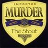 Couverture de l'album Murder the Stout