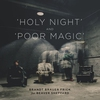 Cover of the album Holy Night & Poor Magic (feat. Beaver Sheppard) - EP