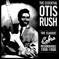 Cover of the track The Essential Otis Rush