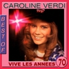 Cover of the album Best of Caroline Verdi (Vive les années 70)