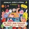 Couverture de l'album Ma tata, mon pingouin, Gérard et les autres...