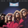 Couverture de l'album See You In Alaska (remastered)