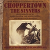 Cover of the album Choppertown: The Sinners Original Motion Picture Soundtrack