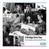 Cover of the track A Bridge Over You