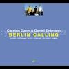 Cover of the album Berlin Calling