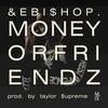Cover of the album MoneyorFriendz - Single