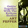 Cover of the album Gettin' Together With The Rhythm Section