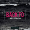 Couverture du titre Back to (feat. Beatrich)