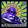 Cover of the album Goa Trance Masters V.3 (Top 60 Best of Hard Electro Acid House, Hard Dance & Trance)