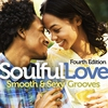 Couverture de l'album Soulful Love: Smooth & Sexy Grooves (Fourth Edition)