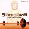 Cover of the album Samsara Deep Consciousness, Vol. 1
