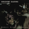 Cover of the album Shadow Gazing