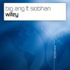 Couverture du titre Wifey (Jorg Schmid remix)