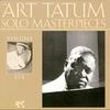 Cover of the album The Art Tatum Solo Masterpieces, Volume 7
