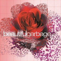 Cover of the track Beautiful Garbage (Remastered)