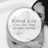 Couverture du titre Love Like That (Edeema Remix)