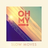Cover of the album Slow Moves