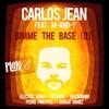 Couverture de l'album Gimme the Base (DJ) [feat. M-AND-Y] - Single