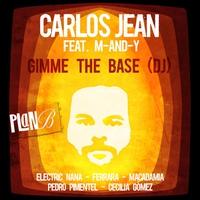 Couverture du titre Gimme the Base (DJ) [feat. M-AND-Y] - Single