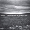 Cover of the album Miles From The Lightning