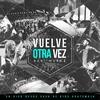 Cover of the album Vuelve Otra Vez (En Vivo)