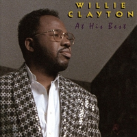Cover of the track At His Best: Willie Clayton