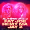 Cover of the track All the Way Up (feat. French Montana & Infared) [Remix]