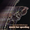 Cover of the album Music for Speeding
