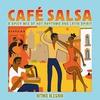 Cover of the album Café Salsa