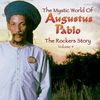 Couverture de l'album The Rockers Story: The Mystic World of Augustus Pablo, Volume 4