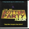 Cover of the album The Big Scottish Party Album