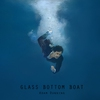 Cover of the album Glass Bottom Boat